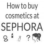 日本で買える!Sephoraセフォラ通販サイトのアカウント作成と日本からの購入方法【保存版】