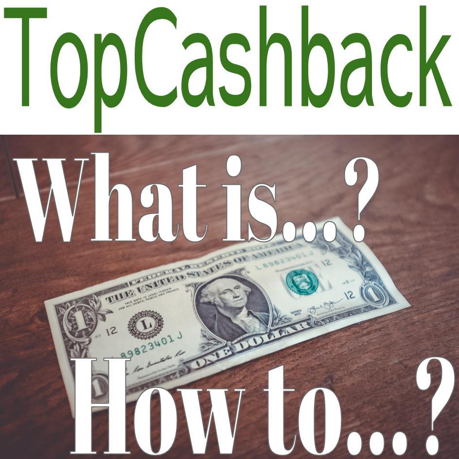 【海外通販・ホテル予約】TopCashbackトップキャッシュバック登録と使い方と引き出し