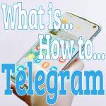 テレグラムとは?日本語版は?アカウント登録方法や設定、通話料金、使い方【機種変更したら?】